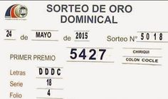 Panama: La Loteria Nacional celebro el sorteo de oro dominical No 5018 del domingo 24-5-15. ver resultados completo Aqui: http://wwwelcafedeoscar.blogspot.com/2015/05/resultados-loteria-nacional-de-panama.html