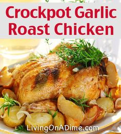 Easy Garlic Roasted Chicken Crockpot Recipe - cook a whole chicken in the crockpot... this would be a great easy recipe to throw in the crock pot and forget about it til dinner time :)