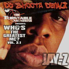 Who's The Greatest MC Vol. 2.1 - Jay Z - $3.00 #onselz