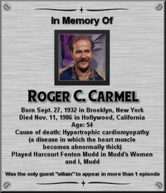 In memory of… Roger C Carmel Star Trek Starships, Star Trek Enterprise, Star Trek Voyager, Star Trek Actors, Star Trek Characters, Star Trek Original Series, Star Trek Series, Star Trex, Star Trek Crew