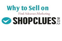 """""""Why to Sell Products Online on #ShopClues.com Selling Tips for #Ecommerce #Sellers"""