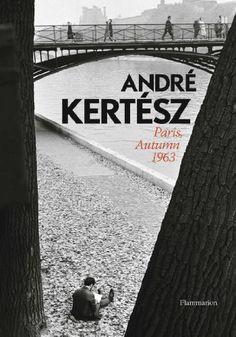 Andre Kertesz: Paris, Autumn 1963 - Rizzoli New York Andre Kertesz, Paris In Autumn, Rain Photography, Photography Books, Concours Photo, Thing 1, Street Portrait, Minimalist Photography, Man Ray