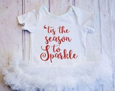 Baby Girl Christmas Outfit...'Tis the Season to Sparkle Bodysuit..Red Christmas bodysuit..Baby First Christmas Outfit...Santa Pictures.