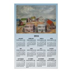 Beach Houses 2016 Calendar Poster. This lovely 2016 calendar poster features an original oil painting by Anna Unterman of a little island off the New Jersey shore. A whimsical grouping of beach houses is clustered around a central sandy courtyard with a colorful clothesline full of laundry blowing in the breeze. Each house is a different pastel color: pink, blue, white, green and brown. The bay is in the background with one sailboat.