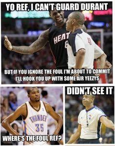 nba ref memes LeBron James Can't Guard Kevin Durant Meme Funny Nba Memes, Funny Basketball Memes, Sport Basketball, Really Funny Memes, Funny Quotes, Basketball Stuff, Nfl Memes, Soccer Humor, Football Humor