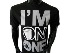 I'm On One Marijuana 420 Pot Blunt Dank Weed Smoker Funny Men's T-Shirt