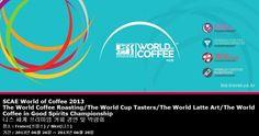 SCAE World of Coffee 2013 The World Coffee Roasting/The World Cup Tasters/The World Latte Art/The World Coffee in Good Spirits Championship 니스 세계 프리미엄 커피 경연 및 박람회