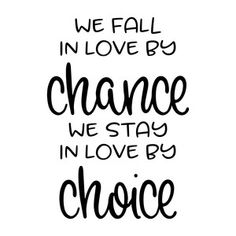 Silhouette Design Store: We Fall In Love By Chance Sign Quotes, Cute Quotes, Great Quotes, Quotes To Live By, Inspirational Quotes, We Fall In Love, Falling In Love, Wedding Wishes Messages, Silhouette Design