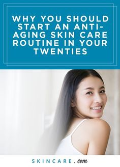 Think you have to wait until you are aging to combat the effects it has on your skin? Think again. We share why anti-aging skin care routines should start in your 20s.
