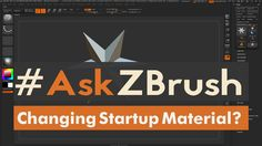 "#AskZBrush - ""Is there a way to change the default Material on ZBrush St..."