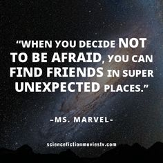 U201cWhen You Decide Not To Be Afraid, You Can Find Friends In Super Unexpected