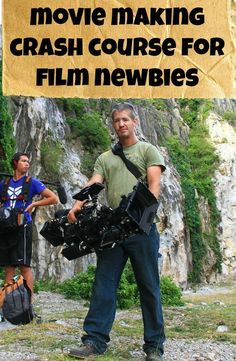 [BLOG] Movie Making Crash Course for Filmmaking Newbies