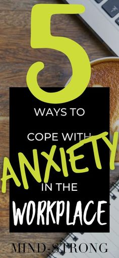 5 Ways to Cope with Anxiety in the Workplace   Anxiety alone is a difficult emotion to experience, but anxiety while your at work amongst your co-workers can take it to a whole other level. Read the 5 Ways I use to Cope with Anxiety at work or visit Mind-Strong.org #Anxiety #depression #depressed #mentalhealthawareness #staystrong #staypositive #positivity #selfcare #selflove