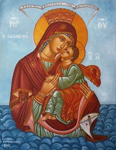 """Theotokos Thalassine (of the Sea) """" Hail, Immaculate, higher than the heavens, who without birth-pangs carried in your womb the Foundation of the earth! Orthodox Catholic, Catholic Art, Religious Art, Madonna, Faith Of Our Fathers, Ancient Goddesses, Images Of Mary, Christian Artwork, Queen Of Heaven"""