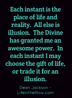 from: Reality or Illusion ~ a LifeintheNow.com mini-post