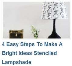 4 Easy Steps To Make A Bright Ideas Stenciled Lampshade