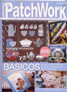 Fabric and Sewing - Many big and small patchwork and quilted projects for the… Sewing Magazines, Cross Stitch Magazines, Patch Aplique, Applique Fabric, Crochet Magazine, Book Quilt, Book Crafts, Craft Books, Pattern Books