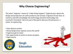 Why choose Engineering? http://singheducation.co.in #engineering #colleges #pune