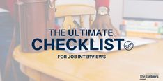 You'll never be unprepared for an interview with this complete checklist.