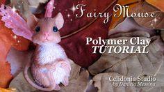 Tutorial - How to sculpt a Fairy Mouse in polymer clay :) Come modellare un Topino Fatato in pasta sintetica :) Blog: http://celidoniastudio.blogspot.it