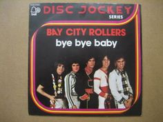 BAY-CITY-ROLLERS-Bye-bye-baby-RARE-7-ITALY-UNPLAYED