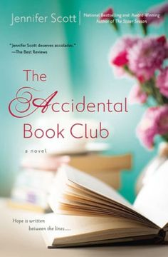 The Paperback of the The Accidental Book Club by Jennifer Scott at Barnes & Noble. FREE Shipping on $25 or more!