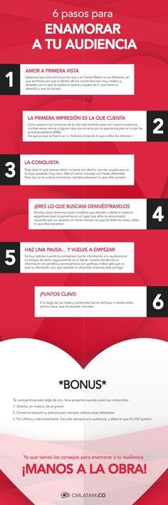 Enamora a tu audiencia en 6 pasos :) #marketing #marketingdigital #redessociales