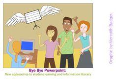 Bye Bye Powerpoint