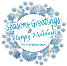 The #Plastixportal Team wishes you Season's Greetings and Happy Holidays!    #Christmas #NewYears #festiveseason #HolidaySpirit #HappyHolidays #SeasonsGreetings