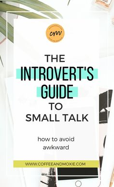 As an introvert, avoiding awkward small talk is often at the top of the priority list. But since it's necessary, check out these tips to help with the task!