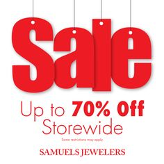 3 days left to enjoy up to 70% off storewide in our stores! Great time to buy Vday gifts! http://www.samuelsjewelers.com