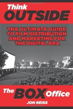 Think Outside the Box Office: The Ultimate Guide to Film Distribution and Marketing for the Digital Era by Jon Reiss, http://www.amazon.co.uk/dp/098257620X/ref=cm_sw_r_pi_dp_4nXusb1HK4SP1