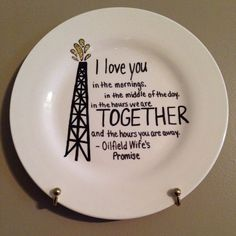 Oilfield Wife's Promise by MyHomePlate on Etsy https://www.etsy.com/listing/218644564/oilfield-wifes-promise