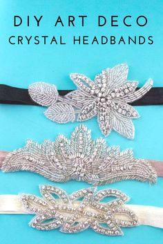 DIY Art Deco Crystal Headband - Do It Your Freaking Self Learn how to make your own easy vintage inspired crystal headband. A wonderful and classy addition to your party dress or themed event! Gatsby Headband, Flapper Headpiece, Diy Headband, Fascinator Diy, Headband Tutorial, Roaring 20s Party, 1920s Party, Gatsby Party, Roaring Twenties