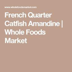 French Quarter Catfish Amandine | Whole Foods Market
