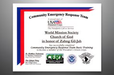 Community Emergency Response Team (CERT) Training A proud part of USA Freedom Corps, the President's Call to Service.  The World Mission Society Church of God, in honor of Zahng Gil-Jah, has successfully completed Community Emergency Response Team Basic Training to become a member of the President's Citizen Corps.  Lt. Matthew Tiedemann Bergen County OEM Coordinator  Det. Gidget Petry Bergen County CERT