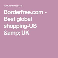 Borderfree.com - Best global shopping-US & UK