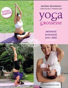 Le yoga de grossesse d'Adeline Blondieau