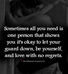 I gotta give it to my husband  he has been there for me in my darkest hours and showed me it's okay.. & for that I am truly blessed