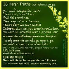16 Harsh Truths that make us stronger.