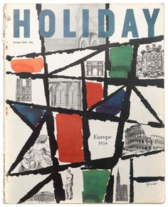 Covers of Holiday magazine, the stylish travel-and-leisure magazine that convened some of journalism's most talented writers and artists. Book And Magazine, Magazine Art, Magazine Cover Design, Magazine Covers, Vintage Graphic Design, Graphic Art, Brochure Design Inspiration, Beautiful Book Covers, Vintage Magazines