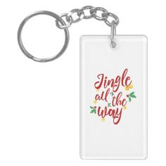 Jingle All The Way Keychain - christmas keychains family merry xmas personalize gift idea