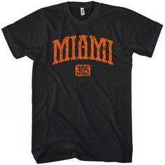Represent for Miami, Area Code 305, and all of Florida! We designed this to have a vintage, distressed look. It's available here in your choice of several colors, printed with eco-friendly inks. Available in short and long-sleeve versions for men, women & kids.