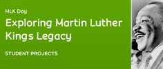 Exploring Martin Luther King's Legacy: Student Projects from @OLE Community #MLK