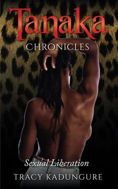 Buy Tanaka Chronicles: Sexual Liberation by Tracy Kadungure and Read this Book on Kobo's Free Apps. Discover Kobo's Vast Collection of Ebooks and Audiobooks Today - Over 4 Million Titles! Funny Adult Memes, Reading Lists, Free Apps, Audiobooks, Addiction, Ebooks, Eyes, Collection, Products