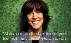 Check It Out: Nobody Said It Better Than Nora Ephron