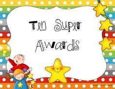 Then is a set of ten super awards all with a Super theme.  They include the following awards:Super Sport AwardSuper Athlete Award(2) Super Talented Awards(2) Super Student Awards(2) Super Kindness AwardsSuper WorkerSuper Star Award