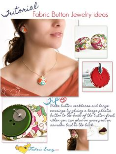 Tutorial on fabric buttons, whether necklace or earrings.  So pretty, and so easy to use vintage fabric buttons!