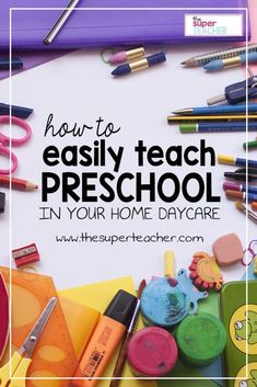 How To Easily Teach Preschool in Your Home Daycare - The Super Teacher Preschool At Home, Teach Preschool, Preschool Activities, Teaching Kids, In Home Daycare, Kindergarten Phonics, Daycare Rooms, Preschool Printables, Preschool Lessons