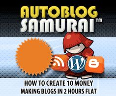 Autoblog Samurai, the best autoblogging software on the market today!